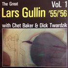 LARS GULLIN The Great Lars Gullin '55/'56, Vol. 1 album cover