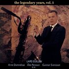 LARS GULLIN The Legendary Years, Vol. 5 album cover