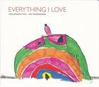LARS JANSSON Lars Jansson Trio • Ove Ingemarsson : Everything I Love album cover