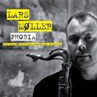 LARS MØLLER Phobia album cover