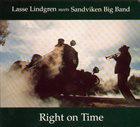 LASSE LINDGREN Lasse Lindgren Meets Sandviken Big Band : Right On Time album cover