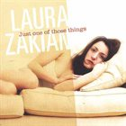 LAURA ZAKIAN Just One Of Those Things album cover