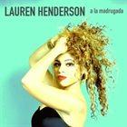 LAUREN HENDERSON A La Madrugada album cover