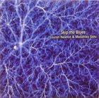 LAUREN NEWTON Lauren Newton Masahiko Sato : Skip the Blues album cover