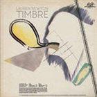 LAUREN NEWTON Timbre (aka Filigree) album cover