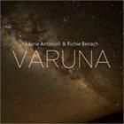 LAURIE ANTONIOLI Laurie Antonioli & Richie Beirach: Varuna album cover