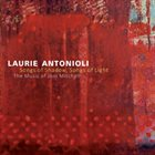 LAURIE ANTONIOLI Songs Of Shadow, Songs Of Light: The Music Of Joni Mitchell album cover