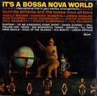 LAURINDO ALMEIDA It's a Bossa Nova World album cover