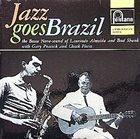 LAURINDO ALMEIDA Laurindo Almeida & Bud Shank : Jazz Goes Brazil album cover