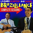 LAURINDO ALMEIDA Laurindo Almeida & Bud Shank : Brazilliance Complete Sessions album cover