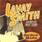 LAVAY SMITH One Hour Mama album cover
