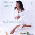 LAVERNE BUTLER Day Dreamin' album cover