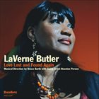 LAVERNE BUTLER Love Lost and Found Again album cover