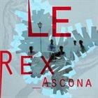 LE REX Ascona album cover