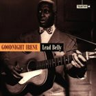 LEAD BELLY Goodnight Irene album cover