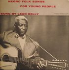 LEAD BELLY Negro Folk Songs For Young People album cover