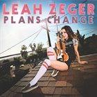 LEAH ZEGER Plans Change album cover