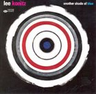 LEE KONITZ Another Shade of Blue album cover