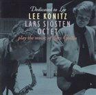 LEE KONITZ Dedicated To Lee : Lee Konitz & Lars Sjosten Play the Music of Lars Gullin album cover