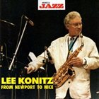 LEE KONITZ From Newport to Nice album cover