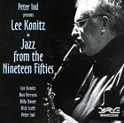 LEE KONITZ Jazz From The Nineteen Fifties album cover