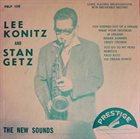 LEE KONITZ Lee Konitz And Stan Getz ‎: The New Sounds album cover