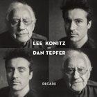 LEE KONITZ Lee Konitz, Dan Tepfer : Decade album cover
