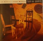LEE KONITZ Lee Konitz, Frank Wunsch : Frank-Lee Speaking album cover