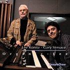 LEE KONITZ Lee Konitz, Gary Versace : Organic-Lee album cover