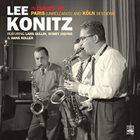 LEE KONITZ Lee Konitz in Europe '56. Paris (Unreleased) And Köln Sessions album cover