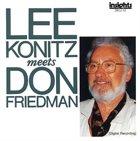 LEE KONITZ Lee Konitz Meets Don Friedman album cover