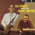LEE KONITZ Lee Konitz Meets Jimmy Giuffre album cover