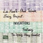 LEE KONITZ Lee Konitz-Ohad Talmor String Project Featuring The Spring String Quartet ‎: Inventions album cover
