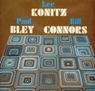 LEE KONITZ Lee Konitz / Paul Bley / Bill Connors : Pyramid album cover