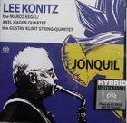 LEE KONITZ Lee Konitz, The Marco Kegel/ Axel Hagen Quartet With Joep Lumeij & Peter Kahlenborn & The Gustav Klimt String-Quartet : Jonquil album cover