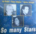 LEE KONITZ Lee Konitz, Tiziana Ghiglioni, Stefano Battaglia : So Many Stars album cover