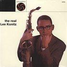 LEE KONITZ The Real Lee Konitz album cover