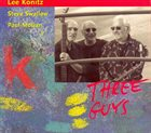 LEE KONITZ Three Guys (with Steve Swallow, Paul Motian) album cover