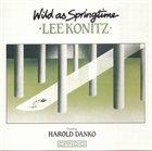 LEE KONITZ Wild as Springtime album cover