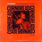 LEE MORGAN Cornbread Album Cover