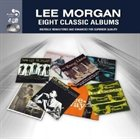 LEE MORGAN Eight Classic Albums album cover