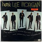 LEE MORGAN Here's Lee Morgan album cover