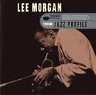 LEE MORGAN Jazz Profile album cover