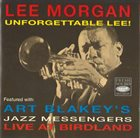 LEE MORGAN Unforgettable Lee! album cover