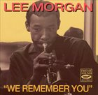 LEE MORGAN We Remember You album cover