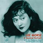 LEE MORSE A Musical Portrait album cover