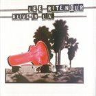 LEE RITENOUR Alive In L.A. album cover