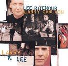 LEE RITENOUR Larry & Lee album cover