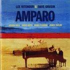 LEE RITENOUR Lee Ritenour & Dave Grusin : Amparo album cover