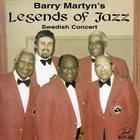 LEGENDS OF JAZZ Barry Martyn Legends Of Jazz : Swedish Concert album cover